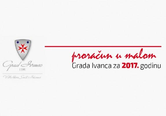 Proračun u malom Grada Ivanca za 2017. godinu