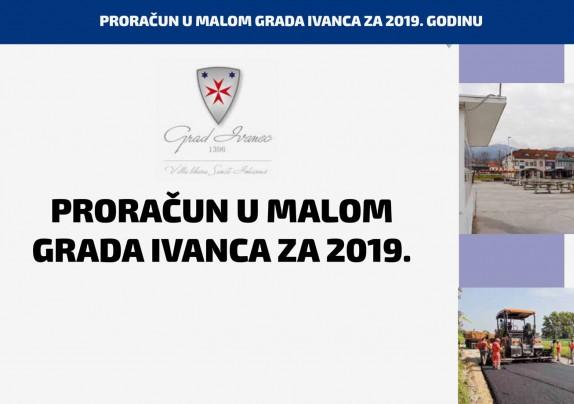 Proračun u malom Grada Ivanca za 2019. godinu