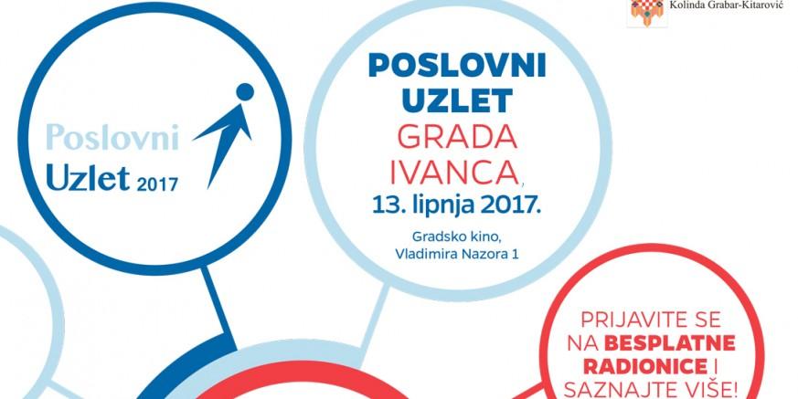 Besplatne edukacije za poduzetnike na Poslovnom uzletu Grada Ivanca 2017. u utorak, 13. lipnja