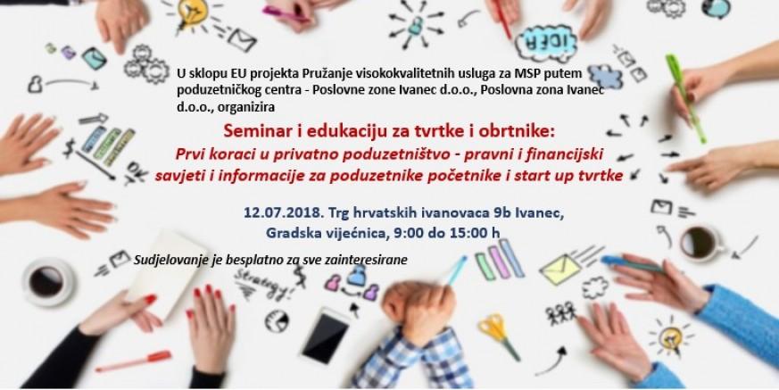 Poslovna zona Ivanec u EU projektu: Poziv na edukaciju tvrtkama i obrtnicima osnovanim 2016., 2017. i 2018.