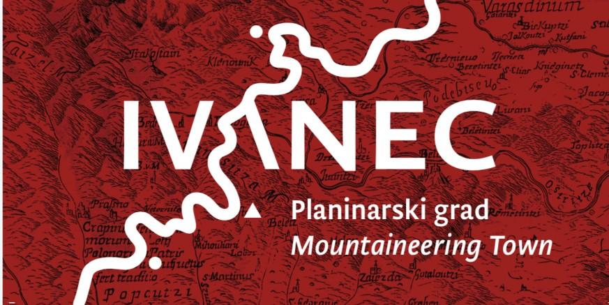 VEČERAS U MUZEJU PLANINARSTVA Predstavljanje novog turističkog brenda: Ivanec – Planinarski grad
