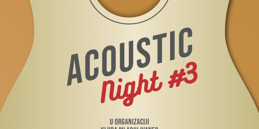 U petak, 26. srpnja dođite na 3. Acoustic Night