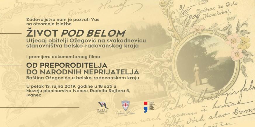 MUZEJ PLANINARSTVA U petak, 13. 09., izložba o djelovanju obitelji Ožegović u belsko-radovanskom kraju